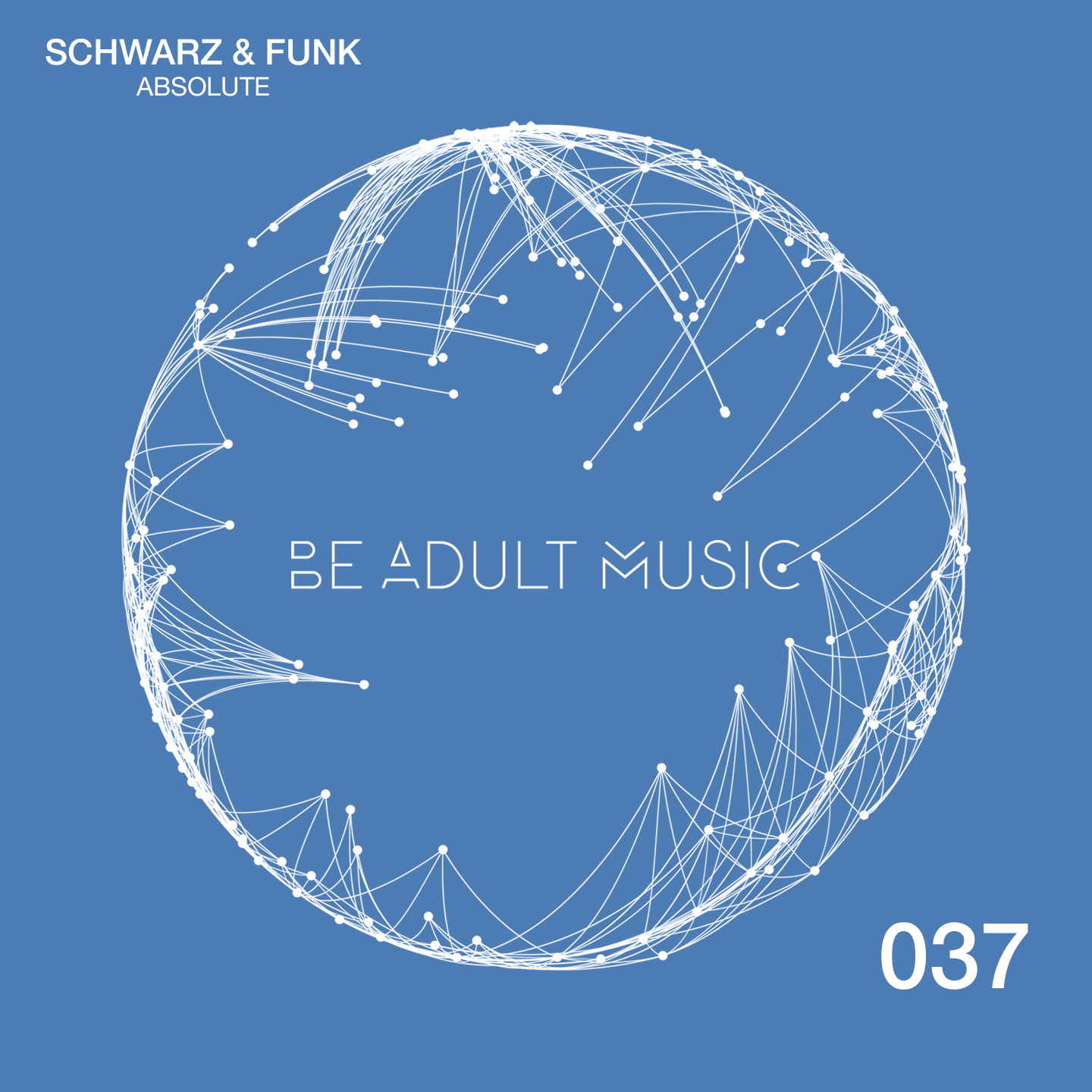 Schwarz and Funk EP Absolute Be Adult Music