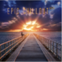epic chillout 2014